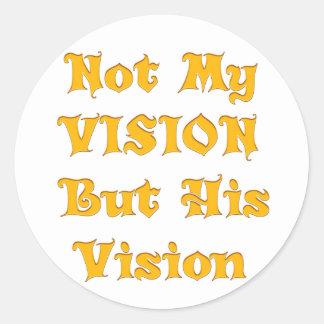 Adesivo Redondo Não minha visão mas sua visão