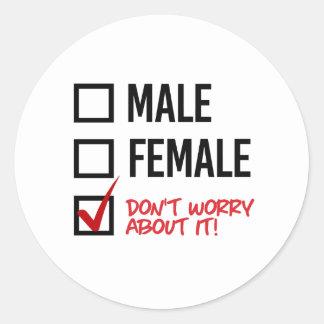Adesivo Redondo Não se preocupe sobre meu género - - os direitos
