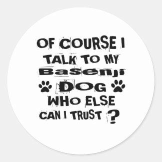 Adesivo Redondo Naturalmente eu falo a meu design do cão de