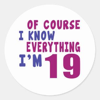Adesivo Redondo Naturalmente eu sei que tudo eu sou 19