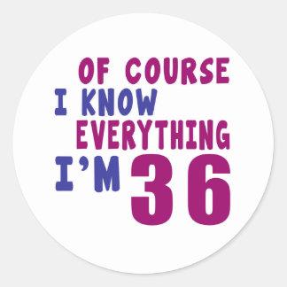 Adesivo Redondo Naturalmente eu sei que tudo eu sou 36
