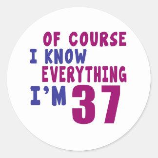 Adesivo Redondo Naturalmente eu sei que tudo eu sou 37