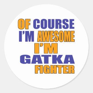 Adesivo Redondo Naturalmente eu sou lutador de Gatka
