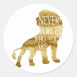 Adesivo Redondo Nunca esqueça quem você é