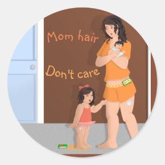 Adesivo Redondo O cabelo da mamã não se importa