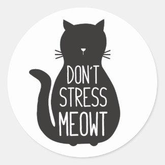 Adesivo Redondo O gato preto engraçado não força Meowt