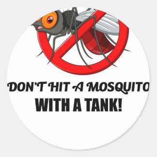 Adesivo Redondo o mosquito não o bate com um tanque