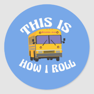 Adesivo Redondo O motorista de auto escolar engraçado isto é como