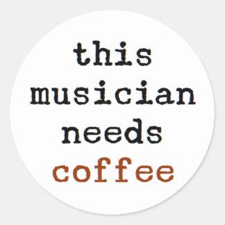 Adesivo Redondo o músico precisa o café