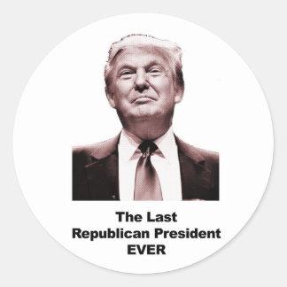 Adesivo Redondo O último presidente republicano Nunca