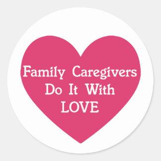 Adesivo Redondo Os cuidadors de família fazem-no com amor