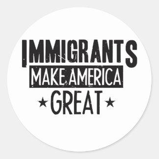 Adesivo Redondo Os imigrantes fazem o excelente de América