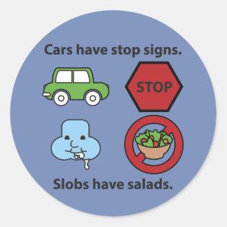 Adesivo Redondo Os Slobs têm salads.