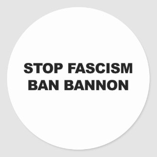 Adesivo Redondo Pare o fascismo, proibição Bannon