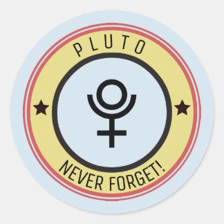 Adesivo Redondo Pluto, nunca esquece
