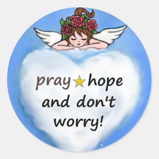 Adesivo Redondo Pray, esperança e não se preocupe!