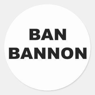 Adesivo Redondo Proibição Bannon