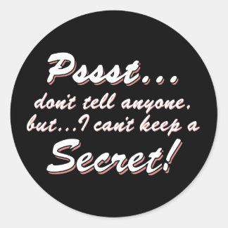 Adesivo Redondo Pssst… eu não posso manter um SECRETO (branco)