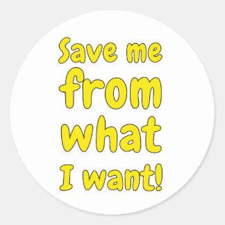 Adesivo Redondo Salvar me do que eu quero