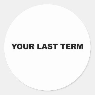 Adesivo Redondo Seu último período