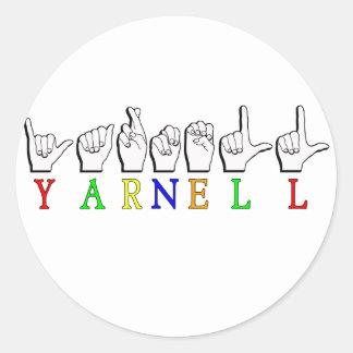 ADESIVO REDONDO SINAL CONHECIDO DE YARNELL FINGERSPELLED ASL