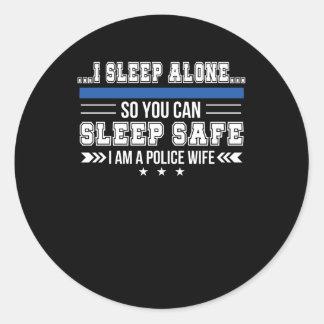 Adesivo Redondo Sono da esposa da polícia apenas você pode dormir