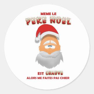 Adesivo Redondo Sticker - Mesmo o Pai Natal é calvo
