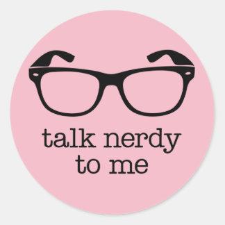 Adesivo Redondo sticker talk nerdy to me
