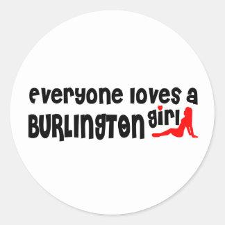 Adesivo Redondo Todos ama uma menina de Burlington