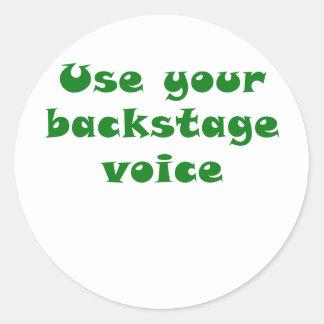 Adesivo Redondo Use sua voz de bastidores