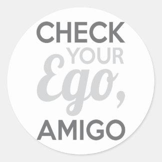 Adesivo Redondo Verifique seu amigo do ego