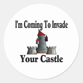 Adesivo Redondo Vinda invadir seu castelo