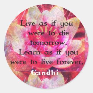 Adesivo Redondo Viva como se você devia morrer amanhã. Aprenda