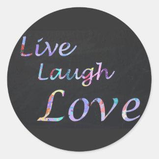 Adesivo Redondo Vive o amor do riso