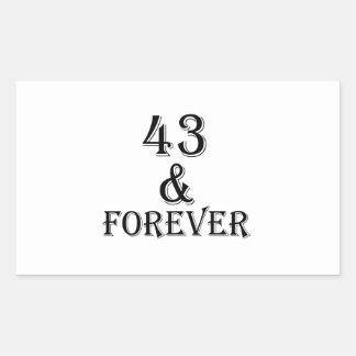 Adesivo Retangular 43 e para sempre design do aniversário