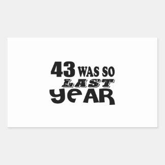 Adesivo Retangular 43 era assim tão no ano passado o design do