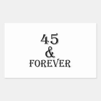 Adesivo Retangular 45 e para sempre design do aniversário