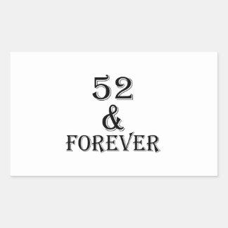 Adesivo Retangular 52 e para sempre design do aniversário