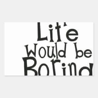 Adesivo Retangular Admita-o… Vida…