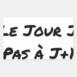 Adesivo Retangular AGIDOS O DIA J, NÃO À J+1 - Jogos de palavras