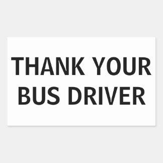 Adesivo Retangular Agradeça a seu condutor de autocarro