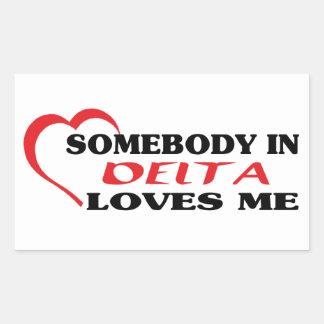 Adesivo Retangular Alguém no delta ama-me
