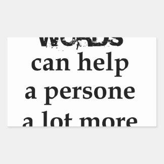 Adesivo Retangular algumas palavras agradáveis podem ajudar uma