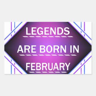 Adesivo Retangular As legendas são nascidas em fevereiro