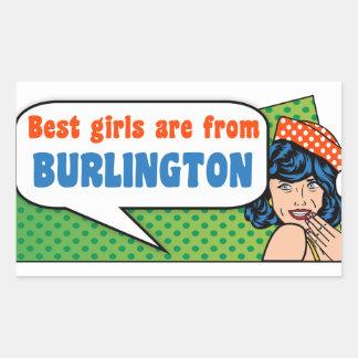 Adesivo Retangular As melhores meninas são de Burlington
