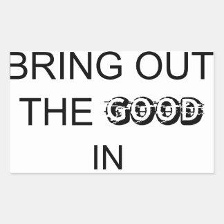 Adesivo Retangular boas pessoas do bringout o bom nos povos