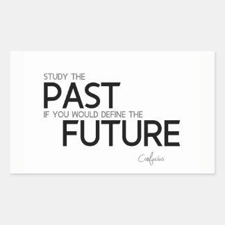 Adesivo Retangular CITAÇÕES: Confucius: Estude o passado