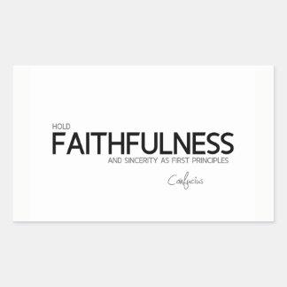 Adesivo Retangular CITAÇÕES: Confucius: Fidelidade e sinceridade