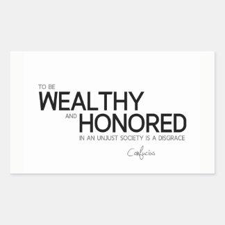 Adesivo Retangular CITAÇÕES: Confucius: Rico e honrado