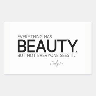 Adesivo Retangular CITAÇÕES: Confucius: Tudo tem a beleza